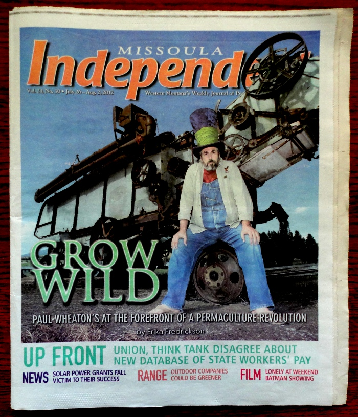 paul wheaton missoula independent grow wild